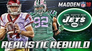 Rebuilding The New York Jets | Sam Darnold The Savior | Madden 18 Connected Franchise 2017 Video