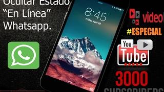 """Como Ocultar el """"En Línea"""" en Whatsapp MIENTRAS CHATEAS 2017 Actualizado [ Especial 3K ]"""