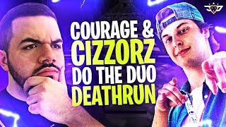 CIZZORZ AND COURAGE DO THE DUO DEATHRUN! INSANE MAP!!! (Fortnite: Battle Royale)