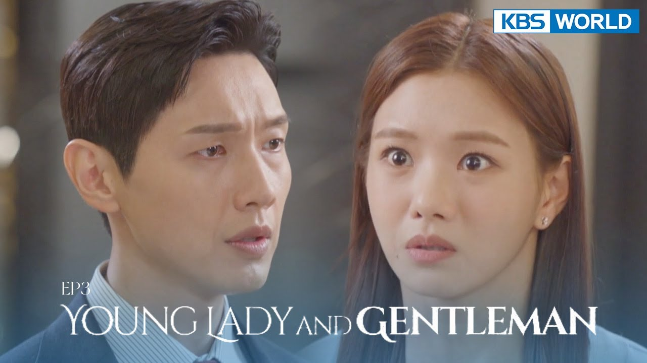Download Young Lady and Gentleman   신사와 아가씨 EP.3   KBS WORLD TV 211009
