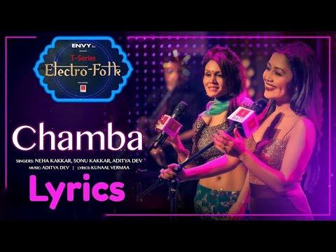 Chamba (Lyrics) – Neha Kakkar | Sonu Kakkar