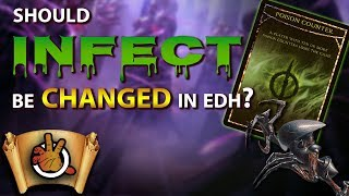 Should Infect Be Changed in EDH? l The Command Zone #256 l Magic: the Gathering EDH