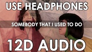 Gotye - Somebody that I Used To Know (12D Audio || Better than 8D/10D) Original Voice