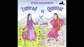 Zumrad va Qimmat (O'zbek Xalq Ertaklari audio kitob mp3)