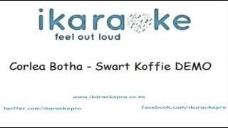 Corlea Botha - Swart Koffie DEMO