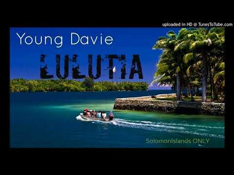 Young Davie - LULUTIA | Solomon Islands Music 2017