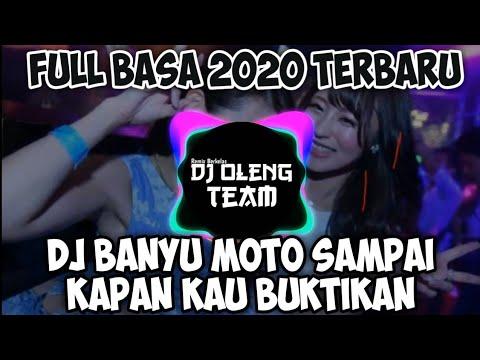 dj-banyu-moto-sampai-kapan-kan-kau-buktikan-full-bass-dj-2020