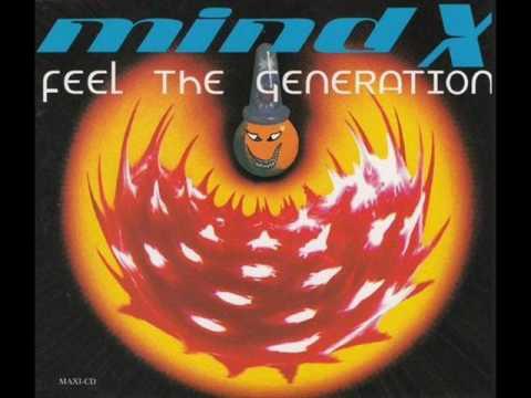 Mind X - Feel The Generation (Clockwork Remix)