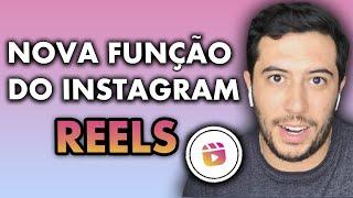 (Reels) Como usar a Nova Função no Instagram