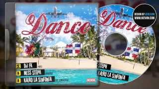 DANCE - DANZA CONMIGO - MISS STEPH Ft KAIRO LA SINFONIA By DJ FK