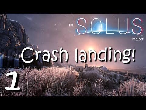 "The Solus Project Ep 01 - ""Crash Landing!!"" Gameplay Walkthrough 1080p"