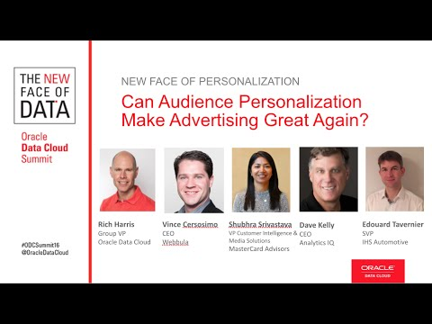 Oracle Data Cloud Summit Sessions 2016: Can Audience Personalization Make Advertising Great Again?