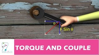 TORQUE AND COUPLE _ PART 01