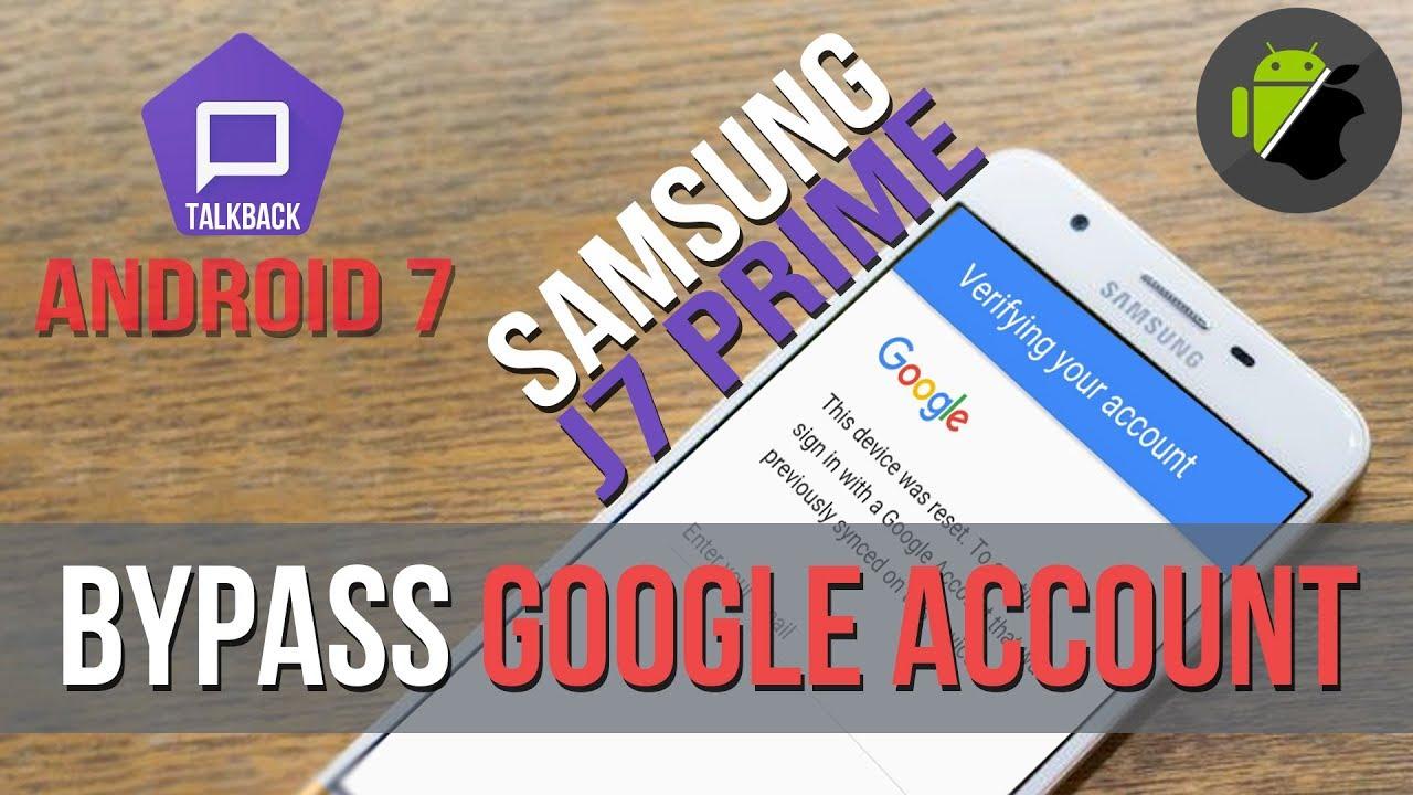 TalkBack Method: Bypass FRP Samsung J7 Prime (Android 7