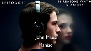 John Maus - Maniac (13 Reasons Why Soundtrack) (S02xE05)