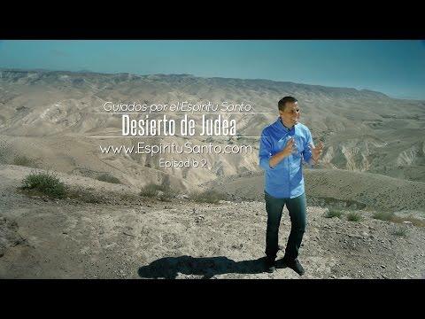 """""""Guiados por el Espíritu Santo"""" - DESIERTO DE JUDEA - Episodio 2 - La Promesa Serie de Television"""