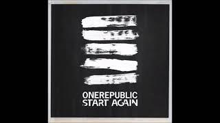 OneRepublic - Start Again (Sans Rap)