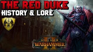 The Red Duke, Lore & History of El-Syf, the Northern Blade (Vampire Counts) | Warhammer