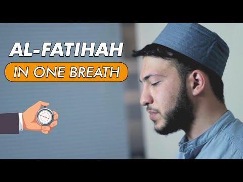 Recitation Of Al-Fatihah In One Breath | Abdullah Altun