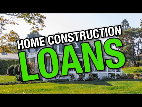 New Home Construction Loans Explained | What is a Construction Loan