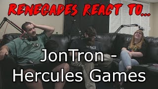 Renegades React to... JonTron - Hercules Games