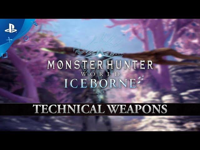Monster Hunter World: Iceborne | Tech Weapons | PS4