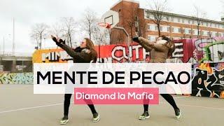MENTE DE PECAO - Diamond La Mafia - Choreo ZJ Mauricio Camargo