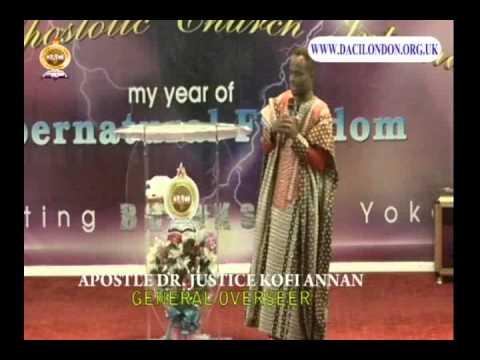 APOSTLE DR  JUSTICE KOFI ANNAN