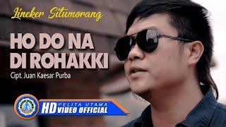 Lineker Situmorang - Ho Do Na Di Rohakki | Lagu Batak Terbaru 2021 (Official Music Video)