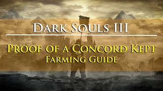 Dark Souls III - Proof of a Concord Kept Farming Guide (Blades of the Darkmoon Covenant Item)