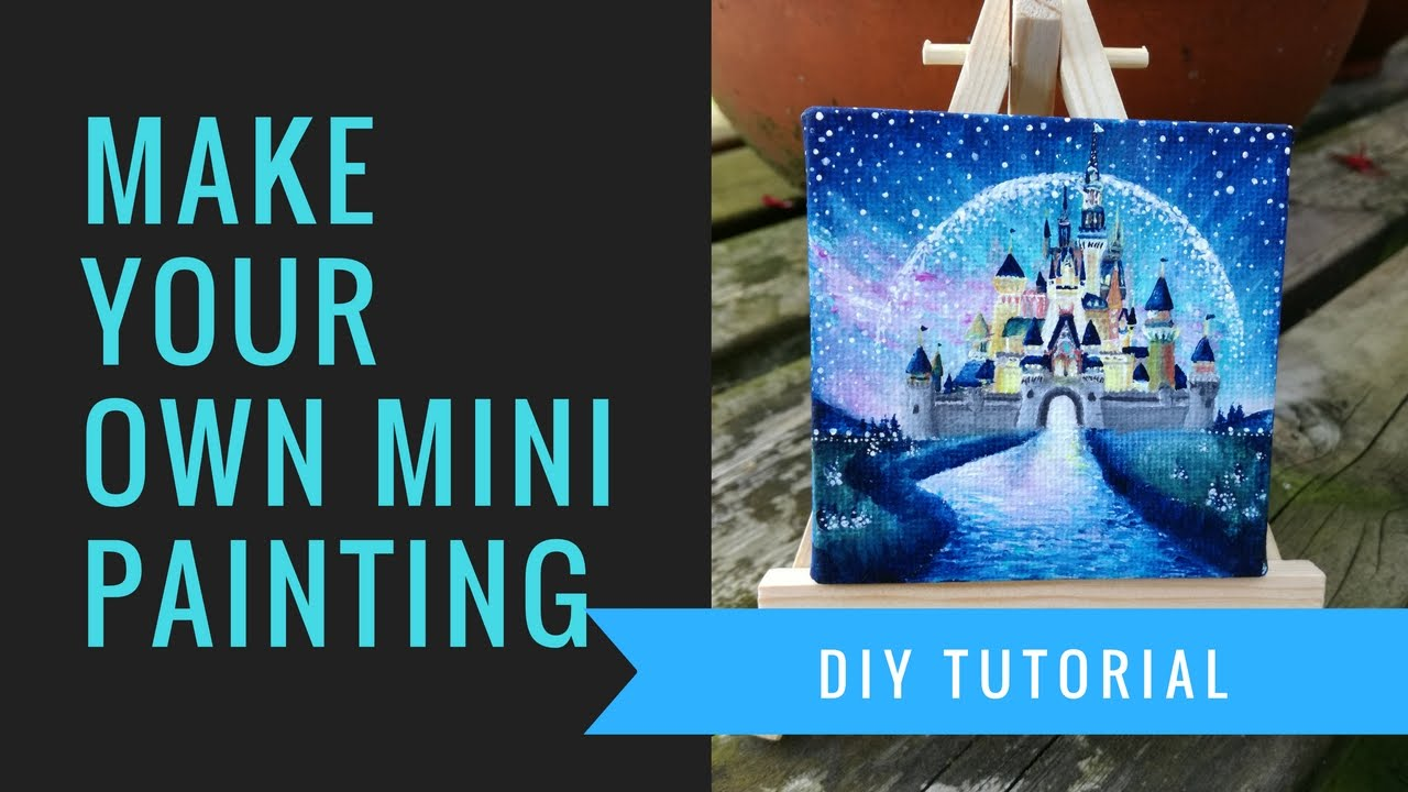 DIY Miniature Painting Disney Castle Tutorial Mini With Easel Do It Yourself