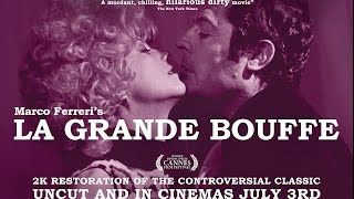Le Grande Bouffe  - Newly restored & back in cinemas. Official UK trailer