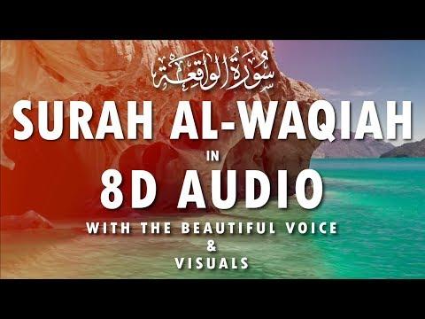 SURAH AL WAQIAH - سورة الواقعة - ENGLISH & URDU TRANSLATION | 8D AUDIO | HEAD PHONE RECOMMENDED