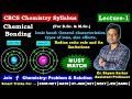 Chemical Bonding Lec-1: Ionic Bond, Radius Ratio Rule: Its Application and Limitation, Related Q/A