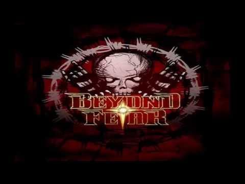 Beyond Fear - The Faith