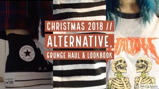 CHRISTMAS 2018 GRUNGE, ALTERNATIVE HAUL & LOOKBOOK // FT. KILLSTAR, DISTURBIA, ASOS & MORE