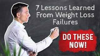 7 Lessons I've Learned From Weight Loss Failures
