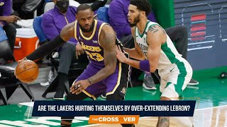 Are The Lakers Over-Extending LeBron?