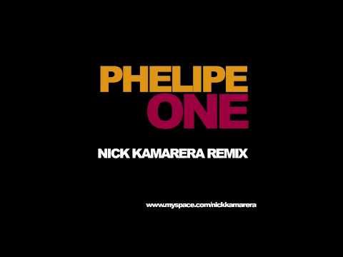Phelipe - One (Nick Kamarera Remix)