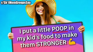 Please don't eat Poop food 🤦‍♂️ | r/Sh*tMomGroupsSay