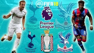 FIFA 18 |  Tottenham Hotspur vs Crystal Palace | Premier League 2017/18 | Full Match