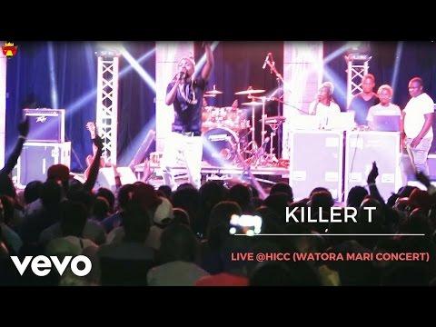 Killer T - Live at Watora Mari Concert (Official Live)