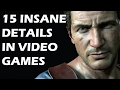 15 INSANE Details In Video Games That Will Make Your JAW DROP
