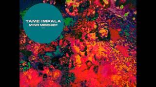 Tame Impala - Mind Mischief - 432 Hz