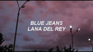 blue jeans II lana del rey lyrics