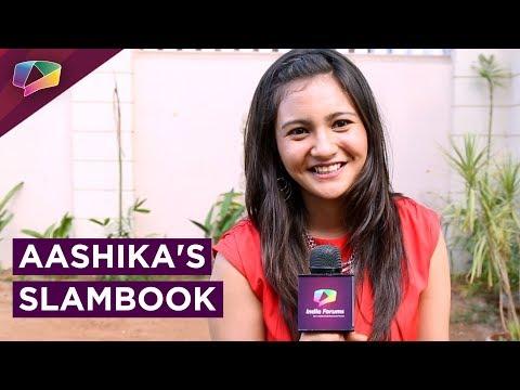 Aashika Bhatia Shares Her Slambook Secrets | Exclusive | India Forums