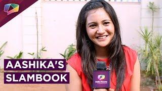 Gambar cover Aashika Bhatia Shares Her Slambook Secrets | Exclusive | India Forums