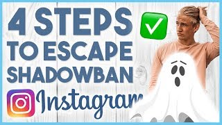 😒 HOW TO GET OUT OF A SHADOW-BAN ON INSTAGRAM - 4 STEPS😒