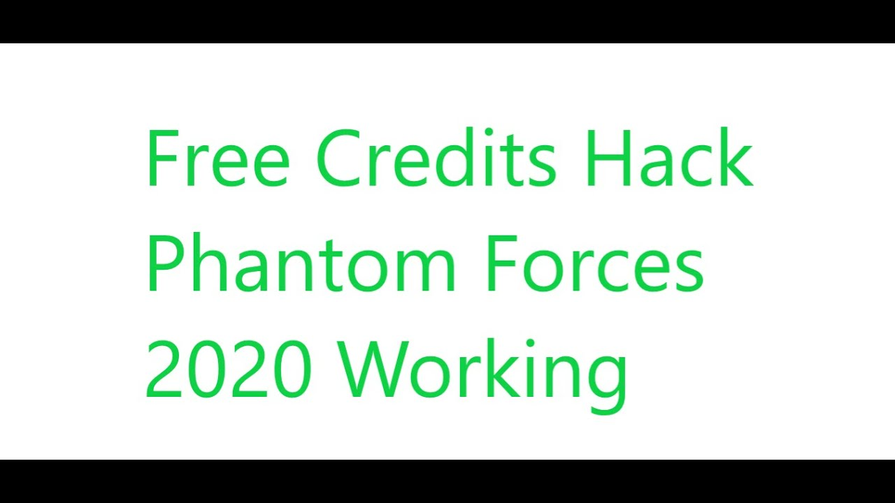 Free Phantom Forces Credits Working 2020 How To Get Free