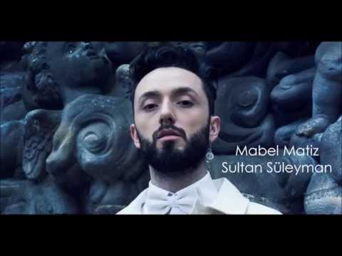 Mabel Matiz - Sultan Süleyman | Türkçe Şarkı Sözleri & English Lyrics |